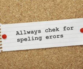 "A note that says, ""Allways chek for speling erors"""